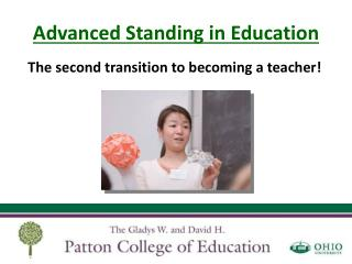 Advanced Standing in Education