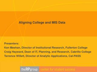 Presenters:  Ken Meehan, Director of Institutional Research, Fullerton College