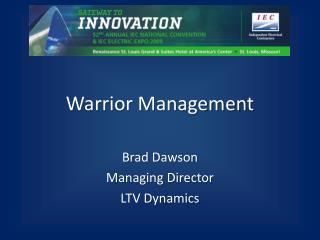 Warrior Management