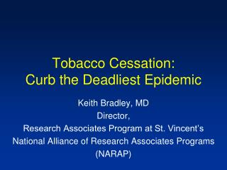 Tobacco Cessation: Curb the Deadliest Epidemic