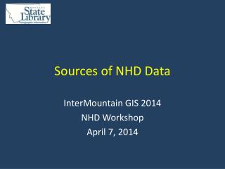 Sources of NHD Data