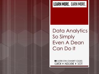 Data Analytics So Simply  Even A Dean Can Do It