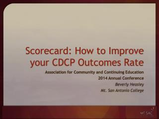 Scorecard: How to Improve your CDCP Outcomes Rate
