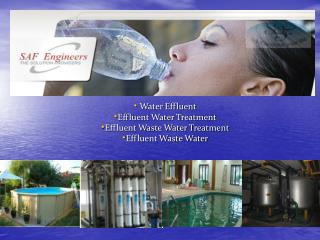 Effluent Treatment-Waste Water Treatment