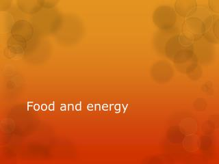 Food and energy