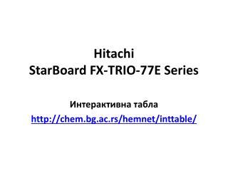 Hitachi StarBoard  FX-TRIO -77 E  Series