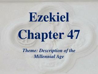 Ezekiel  Chapter  47