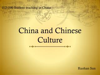 China and Chinese Culture