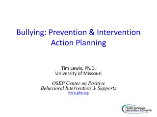 Bullying : Prevention & Intervention Action Planning