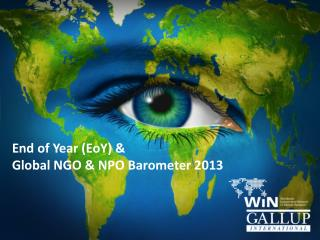 End of Year ( EoY ) & Global NGO & NPO Barometer 2013