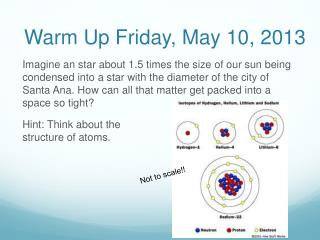 Warm Up Friday , May 10, 2013