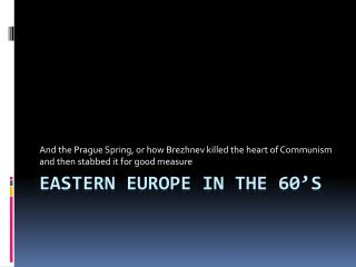 Eastern Europe in the 60�s
