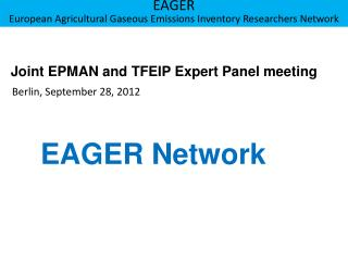 Joint EPMAN  and  TFEIP Expert Panel  meeting