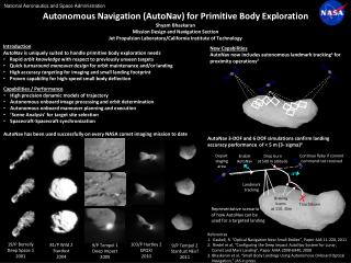 Autonomous Navigation ( AutoNav ) for Primitive Body Exploration