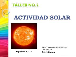 TALLER no. 2 ACTIVIDAD SOLAR