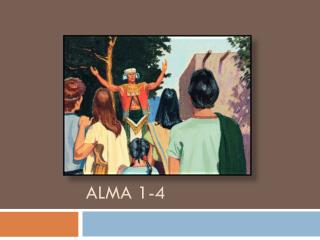 Alma 1-4
