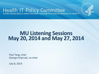MU Listening Sessions May 20, 2014 and May 27, 2014