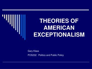 THEORIES OF AMERICAN EXCEPTIONALISM