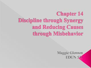 Chapter 14 Discipline through Synergy and Reducing Causes through Misbehavior
