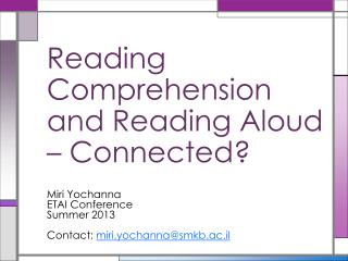 Reading Comprehension and Reading Aloud – Connected?