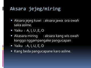Aksara jejeg /miring