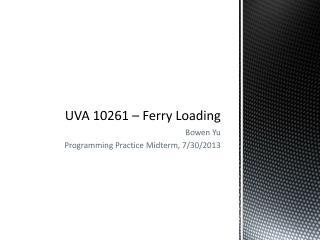 UVA 10261 – Ferry Loading