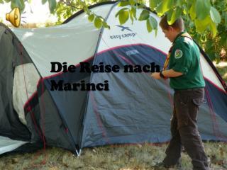 Die Reise nach  Marinci