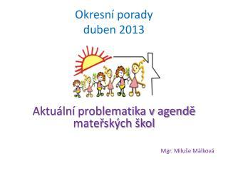 Okresní porady duben 2013