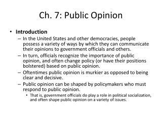 Ch. 7: Public Opinion