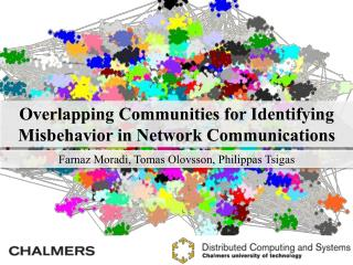 Overlapping Communities for Identifying Misbehavior in Network Communications