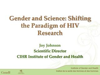 Gender and Science: Shifting the Paradigm of HIV Research