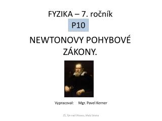 NEWTONOVY POHYBOV� Z�KONY.