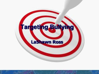 Targeting Bullying