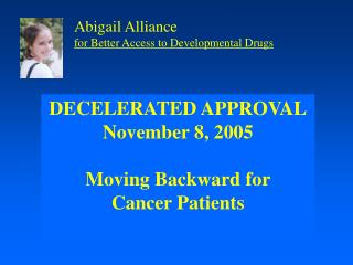 March 12, 2003 ODAC Meeting Opening Comments by FDA Dr. Richard Pazdur  Accelerated Approval