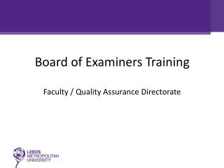 Board of Examiners Training Faculty / Quality Assurance Directorate