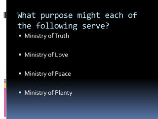 What purpose might each of the following serve?