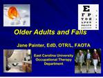 Older Adults and Falls