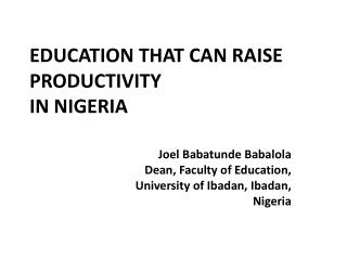 EDUCATION THAT CAN RAISE PRODUCTIVITY IN NIGERIA