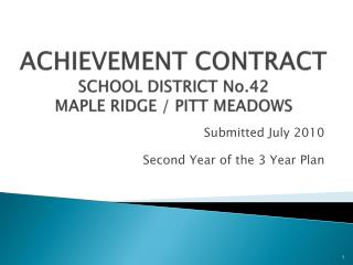 ACHIEVEMENT CONTRACT  SCHOOL DISTRICT  No.42 MAPLE RIDGE / PITT MEADOWS
