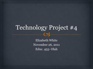 Technology Project #4