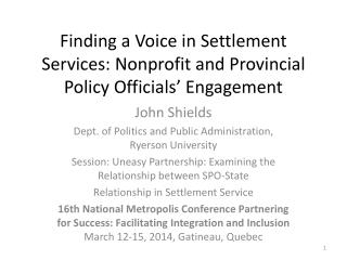 Finding a Voice in Settlement Services: Nonprofit and Provincial Policy Officials' Engagement