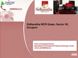 Sidharatha NCR Green Park Gurgaon @ 09999561111