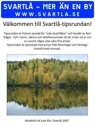 Välkommen till  Svartlå-tipsrundan !