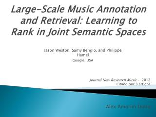 Large-Scale Music Annotation and Retrieval: Learning to Rank in Joint Semantic Spaces