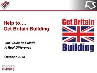 Help to…. Get Britain Building