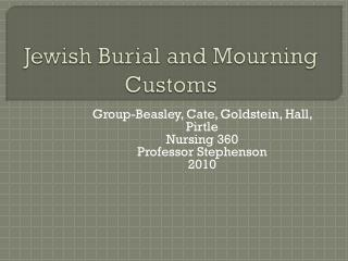 Jewish Burial and Mourning Customs