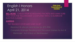 English I Honors April 21, 2014
