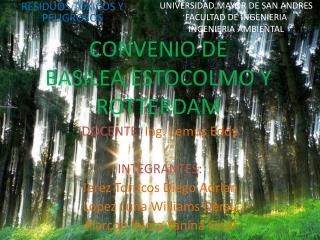 CONVENIO DE BASILEA,ESTOCOLMO Y ROTTERDAM