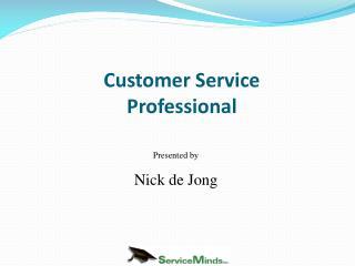 Presented by  Nick  de  Jong