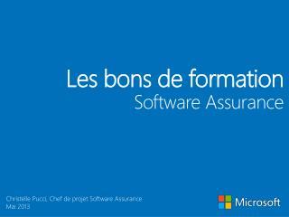 Les  bons de formation Software  Assurance